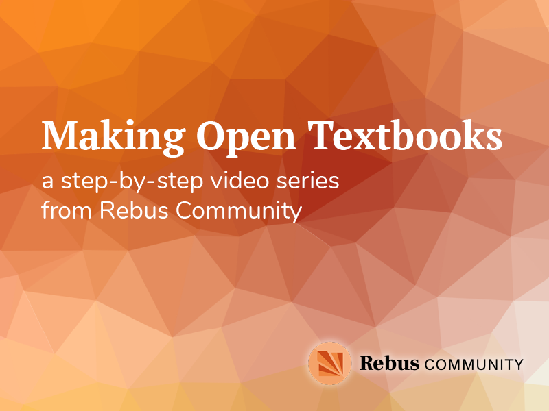 Making Open Texbooks video series graphic
